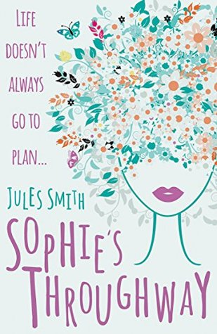 Sophie's Throughway by Jules Smith