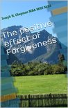 The positive effect of Forgiveness