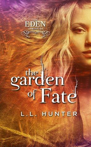The Garden of Fate (The Eden Chronicles #3)