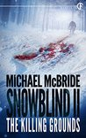 Snowblind II: The Killing Grounds