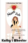 Nose Job (A Scrimshaw Doll Tale)