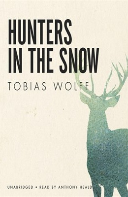 hunters in the snow tobias wolff theme