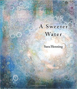 A Sweeter Water