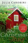 The Christmas Thief (Cottage Grove Mystery)