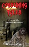 Consuming Tales (Crimson Cloak Anthologies Book 4)