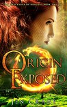 Origin Exposed (Descended of Dragons #2)
