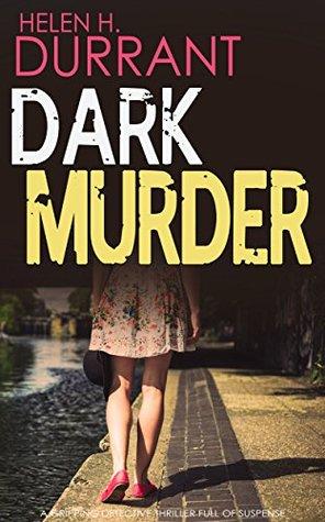 Dark Murder Di Greco 1 By Helen H Durrant