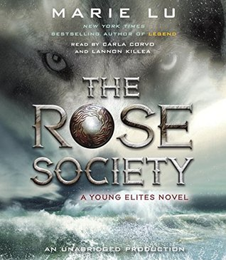 The Rose Society(The Young Elites 2)