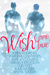 Wish Come True by Keira Andrews