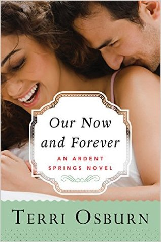Our Now and Forever by Terri Osburn