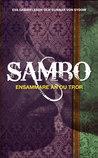 Sambo: Ensammare än du tror