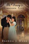 Mr. Darcy's Forbidden Love