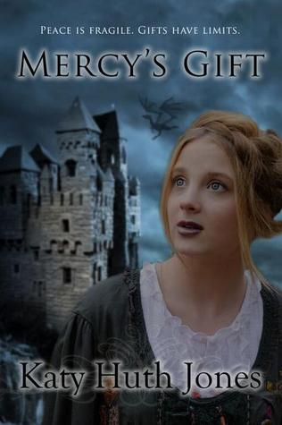 Mercy's Gift by Katy Huth Jones