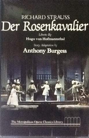 Der Rosenkavalier: comedy for music in three acts