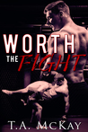 Worth The Fight (Hard To Love, #1)
