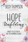 Hope Unfolding: G...