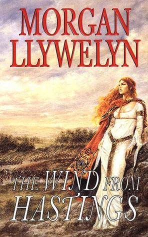 The Wind from Hastings by Morgan Llywelyn