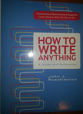 How to Write Anything: Custom Edition for the University of North Carolina at Chapel Hill
