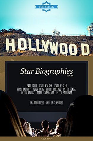 Hollywood: Actors Biographies Vol.56: