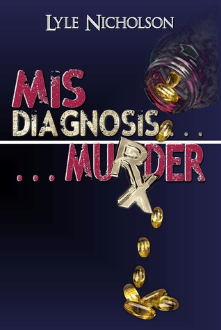 MisDiagnosis Murder