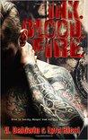 Ink. Blood. Fire.