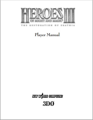 Heroes of Might & Magic III - Player Manual