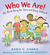 Who We Are!: All About Bein...