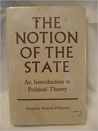 The Notion of the State: An Introduction to Political Theory