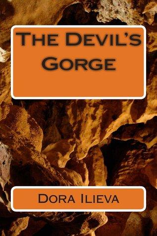 The Devil's Gorge by Dora Ilieva
