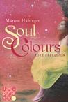 Soul Colours by Marion Hübinger