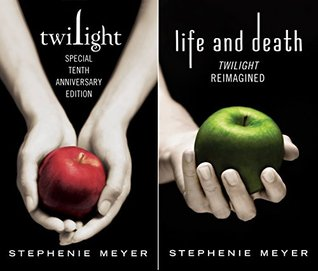Twilight / Life and Death (Twilight, #1, #1.75)