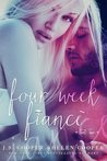 Four Week Fiance 2 by J.S. Cooper