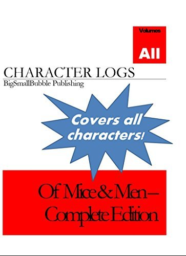 Of Mice & Men - Character quotes and analysis - Complete Edition: Concise set of character logs and analysis - Complete Edition (Of Mice & Men Character Logs Book 9)
