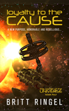 Loyalty to the Cause (TCOTU, #4)