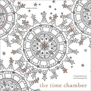 The Time Chamber A Magical Story And Coloring Book By Daria Song