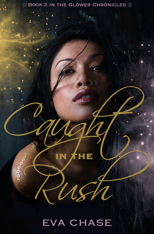 Caught in the Rush by Eva Chase