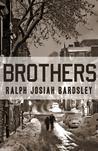 Brothers by Ralph Josiah Bardsley