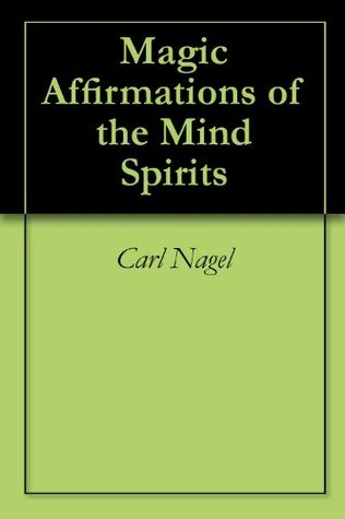 Magic Affirmations of the Mind Spirits