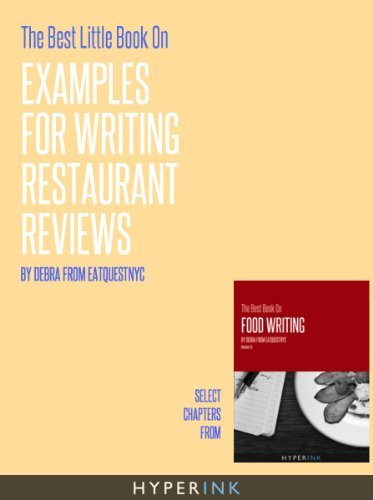 The Best Little Book On Examples For Writing Restaurant Reviews