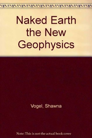 naked-earth-the-new-geophysics