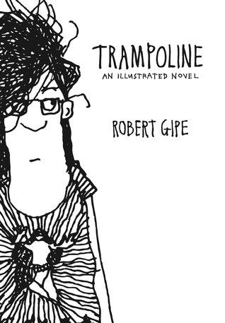 Trampoline: An Illustrated Novel