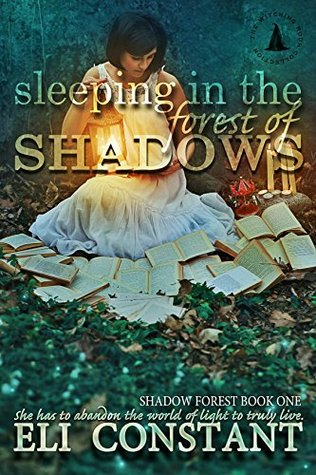 Sleeping in the Forest of Shadows: The Witching Hour Collection (Shadow Forest Book 1)