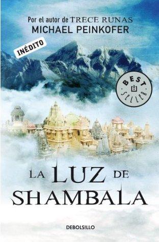 La luz de Shambala by Michael Peinkofer