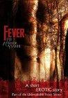 Fever (An Unbreakable Fever Book 1)