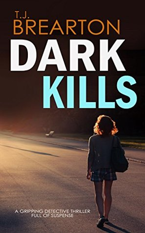 Dark Kills by T.J. Brearton