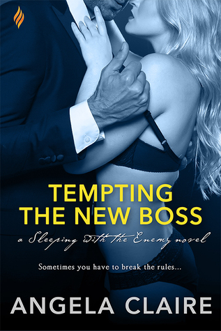 Tempting the New Boss by Angela Claire