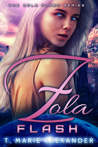 Zola Flash by T. Marie Alexander