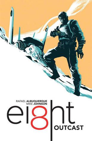 EI8HT, Vol. 1: Outcast