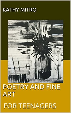 POETRY AND FINE ART: FOR TEENAGERS