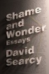 Shame and Wonder: Essays